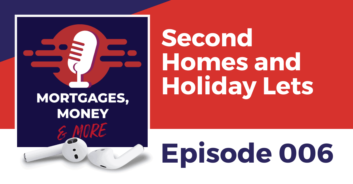 Second Homes and Holiday Lets