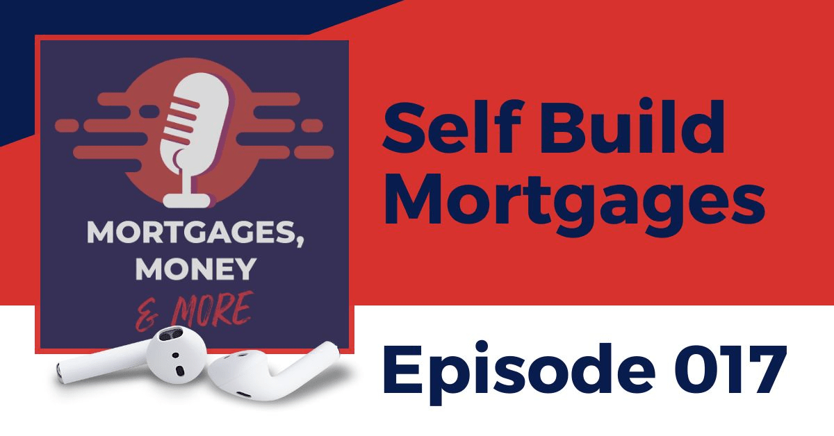 Self Build Mortgages