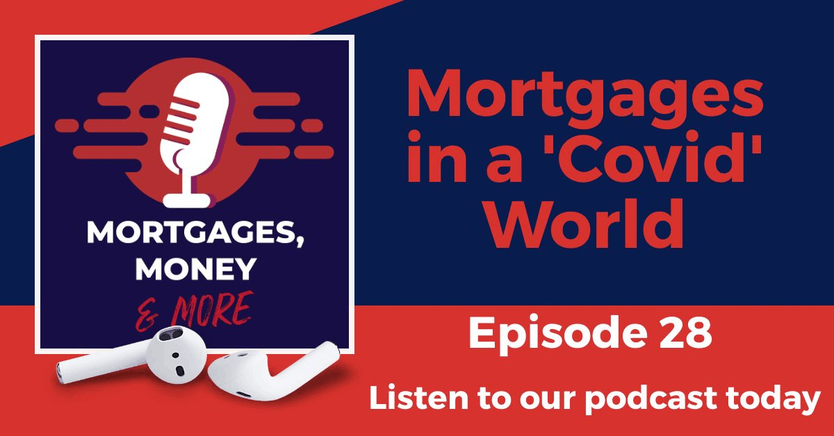 Mortgages in a Covid World