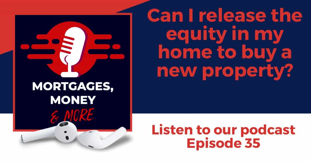 Buying Your New Home Using Equity Release